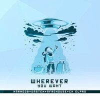 Wherever You Want — Afro House Dj