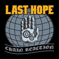 Chain Reaction — Last Hope
