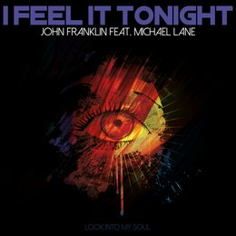 I Feel it Tonight — Michael Lane, John Franklin