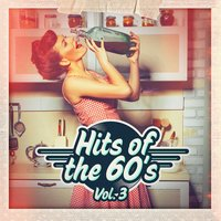 Hits of the 60s, Vol. 3 — 60's 70's 80's 90's Hits, Old School Players, Golden Oldies