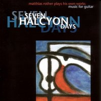 Seven Halycon Days — Matthias Rother