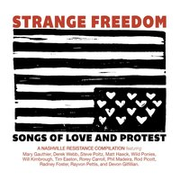 Strange Freedom: Songs of Love and Protest — сборник