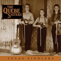 Texas Fiddlers — The Quebe Sisters