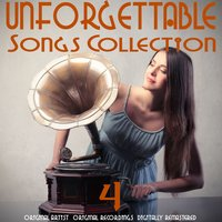 Unforgettable Songs Collection, Vol. 4 — сборник