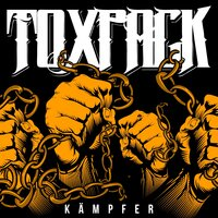 Kämpfer — Toxpack