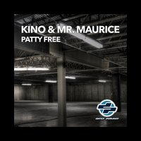 Patty Free — Kino, Mr. Maurice, Kino, Mr. Maurice