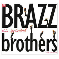 All Included — Brazz Brothers, The Brazz Brothers