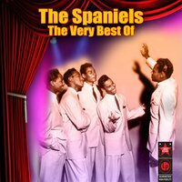 The Very Best of the Spaniels — Spaniels