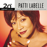 20th Century Masters: The Millennium Collection: Best Of Patti LaBelle — Patti LaBelle