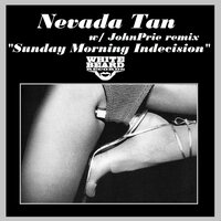 Sunday Morning Indecesion — Nevada Tan