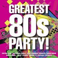 The Greatest 80s Party! — сборник