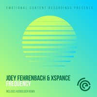 Frequency — Joey Fehrenbach, Xspance