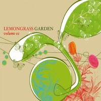 Lemongrass Garden, Vol.1 — сборник