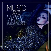 Music and Wine, Vol. 2 (25 SoulSetters) — сборник
