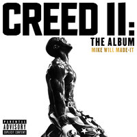 Creed II: The Album — Mike WiLL Made It