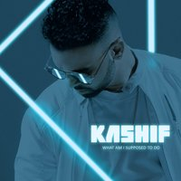What Am I Supposed to Do — Kashif
