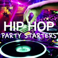 Hip Hop Party Starters — сборник
