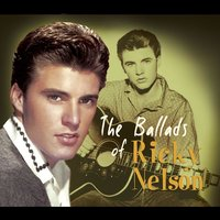 The Ballads Of — Ricky Nelson