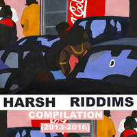 2MR Presents: Harsh Riddims 2013 - 2016 — сборник