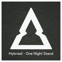 One Night Stand — Hybrasil
