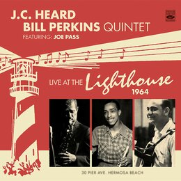 Live at the Lighthouse 1964 — Joe Pass, J.C. Heard & Bill Perkins Quintet