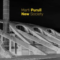 New Society — Marti Purull