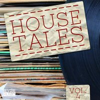 House Tales Vol. 4 — сборник