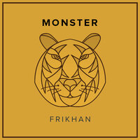 Monster — Chris Sayer, Frikhan