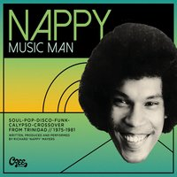 Nappy Music Man: Soul-Pop-Disco-Funk-Calypso-Crossover from Trinidad 1975-1981 — сборник