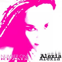 Number One Remix — Alexia