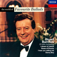 The World of Favourite Ballads — John Constable, Stuart Burrows