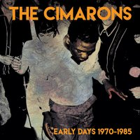 Early Days 1970-1985 — The Cimarons