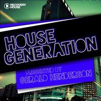 House Generation Presented By Gerald Henderson — Gerald Henderson