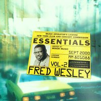 Fred Wesley Essentials Vol. 2 — Fred Wesley