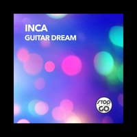 Guitar Dream — Inca