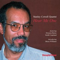 Hear Me One — Dwayne Burno, Stanley Cowell, Bruce Williams, Keith Copeland