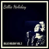 Billie Holiday Vol. 2 — Billie Holiday