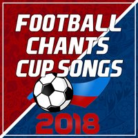 Football Chants & Cup Songs 2018 — Fitspo