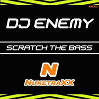 DJ Enemy - Da Scratch da Bass — DJ Enemy
