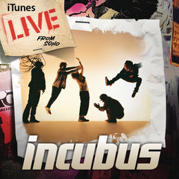 iTunes Live from Soho — Incubus