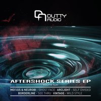 Aftershock Series EP Volume Two — Mefjus, Neurobi, Arclight, Borderline