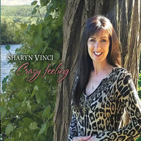 Crazy Feeling — Sharyn Vinci