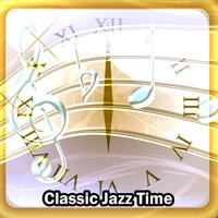 Classic Jazz Time — Lounge Cafè, Chillout Lounge, Bossa Nova, Lounge Café, Chillout Lounge, Bossa Nova