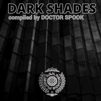 Dark Shades (Compiled by Doctor Spook) — Doctor Spook
