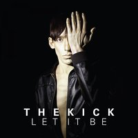 Let It Be — The Kick