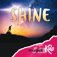 Shine — The Rock Kids