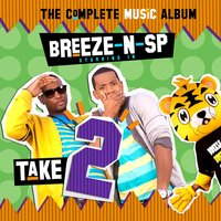 Take 2 — SP, Breeze, Breeze & SP