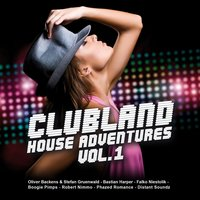 Clubland House Adventures, Vol. 1 — Clubland, Various Artists & Clubland