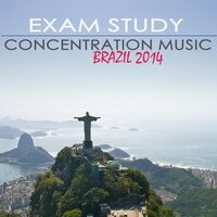 Exam Study Concentration Music Brazil 2014 - Guitar & Bossanova Music for Studying & Reading Summer 2014 — Exam Study Soft Jazz Music