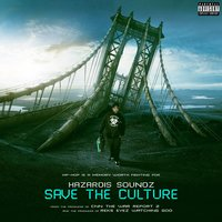 Save the Culture — Hazardis Soundz